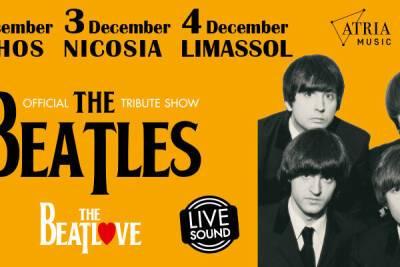 Впервые на Кипре! Трибьют-шоу The BeatLove!